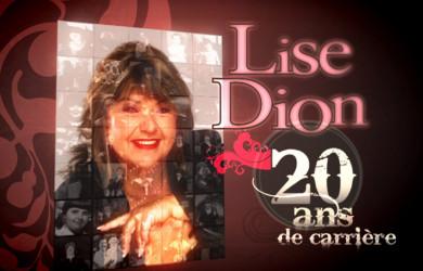 Lise Dion 20 ans de carrière