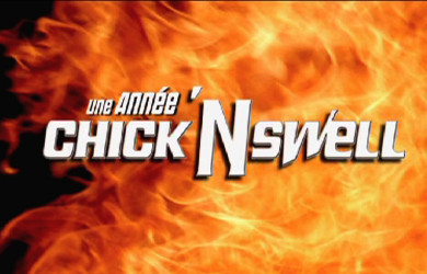 Une année Chick'N Swell