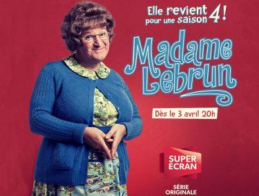 Madame Lebrun de retour pour une 4e saison!