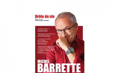 Michel Barrette – Drôle de vie